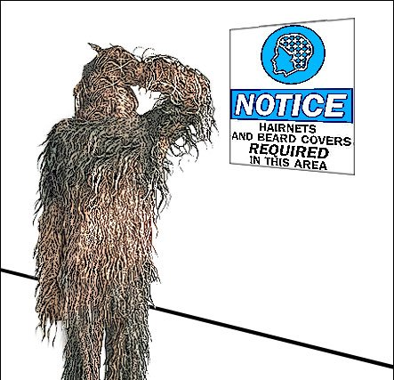 Chewbacca wouldn't fit well in an industrial Hygiene setting
