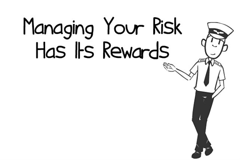 Managing Your Risk Has Its Rewards