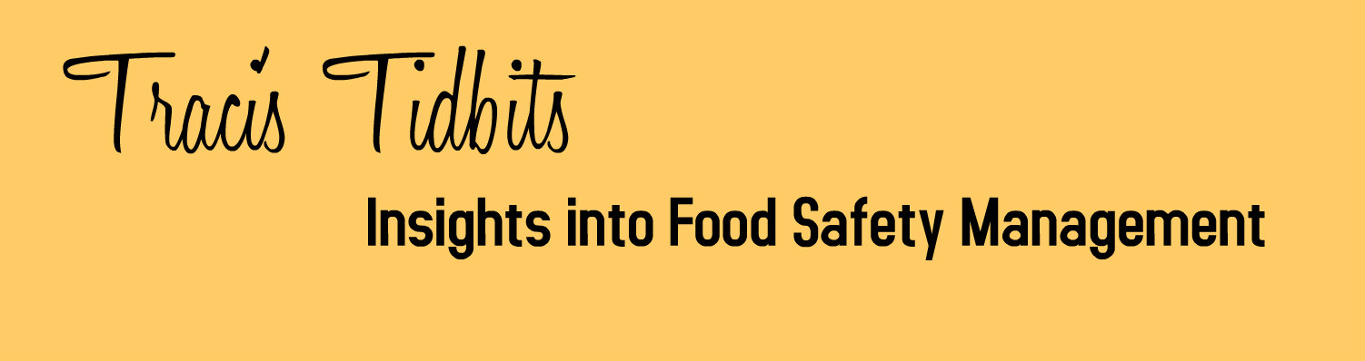 Risk Podcast - Traci's Tidbits - Insights into Food Safety Management