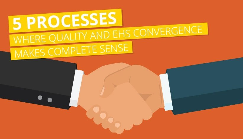 5-processes-where-quality-and-ehs.jpg