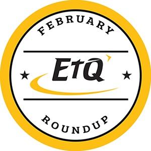 EtQ-RoundUp-FEBRUARY-SMALL_2.jpg