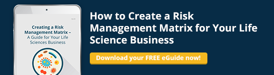 Creating a Risk Management Matrix - a Guide for Your Life Sciences Business