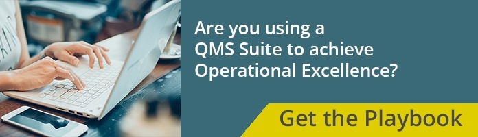Are you using a QMS suite to achieve operational excellence?