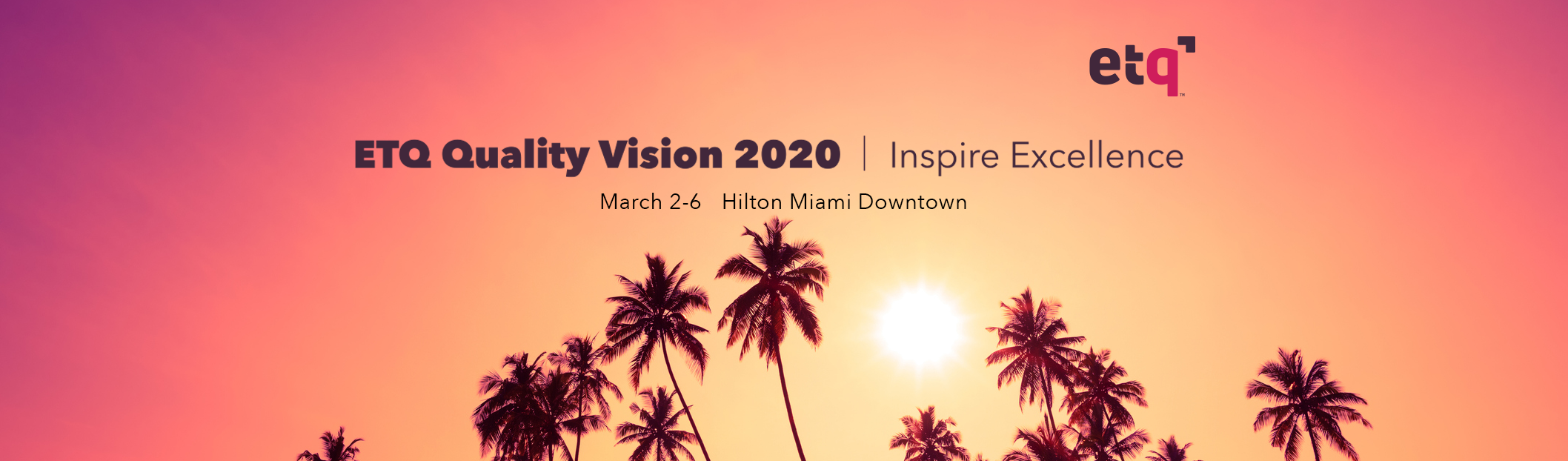 Meet Us in Miami for ETQ Quality Vision 2020